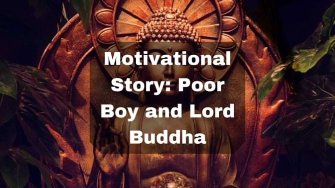 Motivational Story_ Poor Boy and Lord Buddha