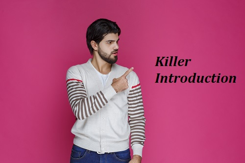 Killer Introduction